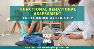 Autism Functional Behavioral Assessment for Children