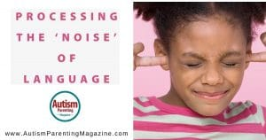 Processing the 'Noise' of Language