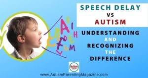 Speech Delay vs Autism: Understanding and Recognizing the Difference
