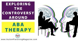 Exploring the Controversy Around ABA Therapy