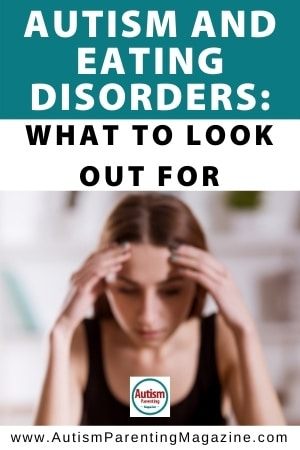 Autism and Eating Disorders: What to look out for