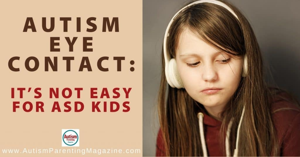 Autism Eye Contact: It's not Easy for ASD Kids