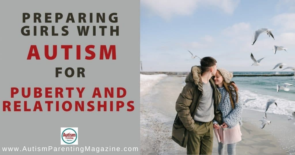 Preparing Girls with Autism for Puberty and Relationships