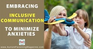 Embracing Inclusive Communication to Minimize Anxieties