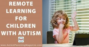 Remote Learning for Children with Autism