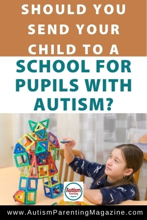 Should You Send Your Child to a School for Pupils with Autism?