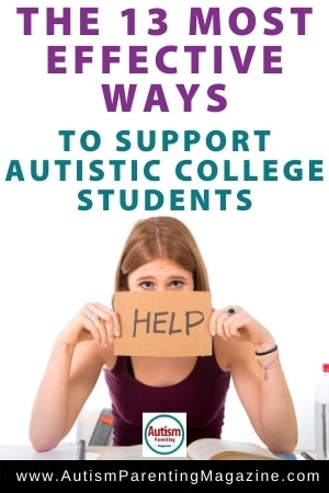 The 13 Most Effective Ways to Support Autistic College Students