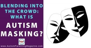 Blending Into the Crowd: What is Autism Masking?