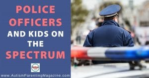 Police Officers and Kids on the Spectrum