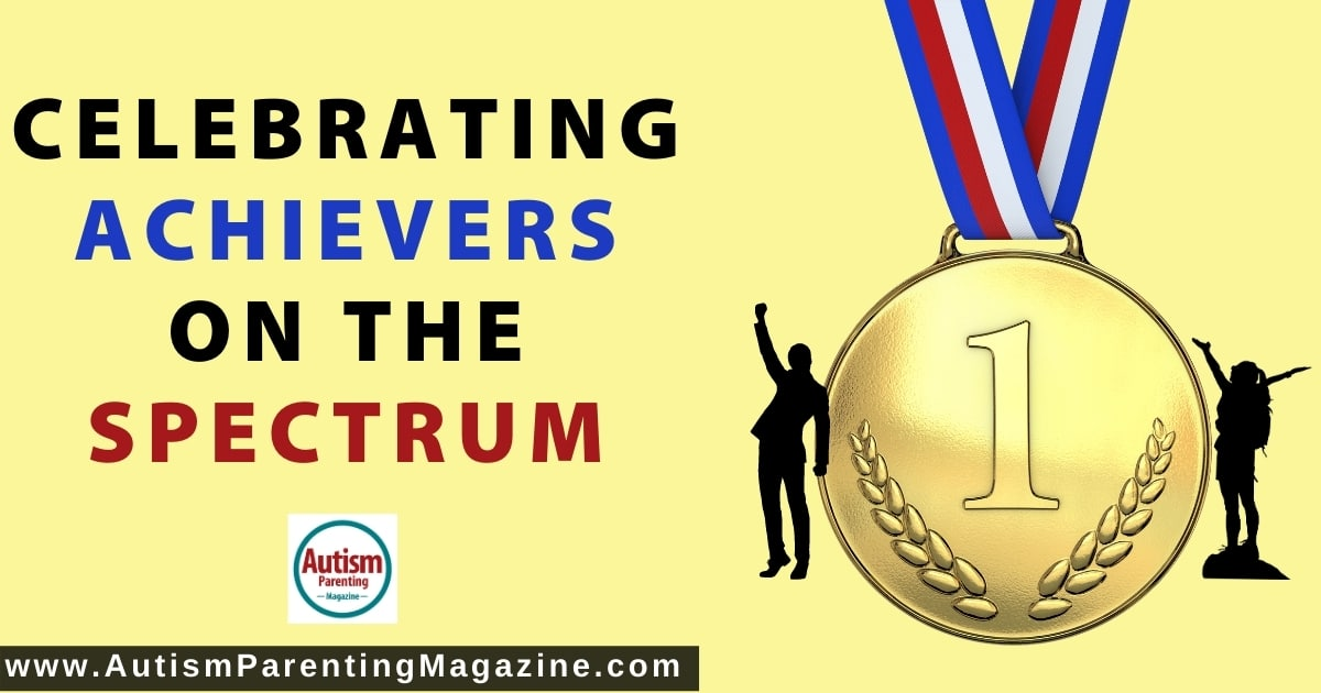 Celebrating Achievers on the Spectrum