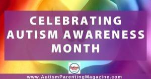 Celebrating Autism Awareness Month