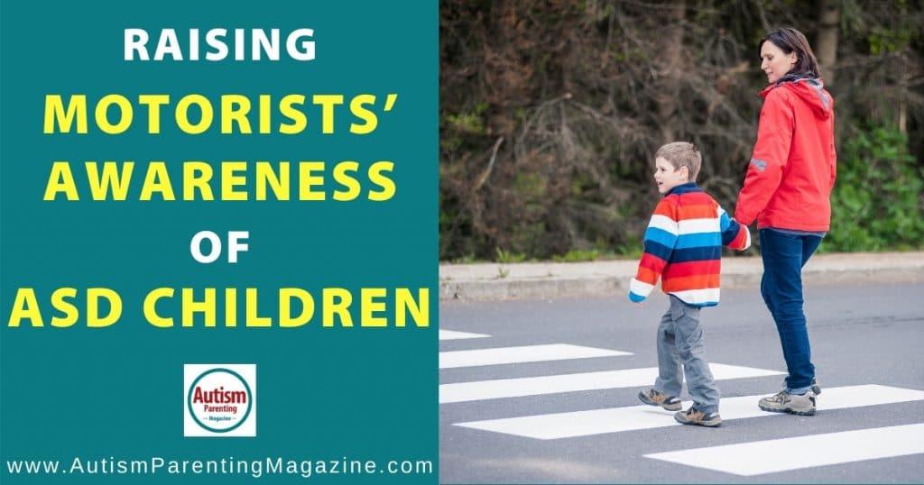 Raising Motorists' Awareness of ASD Children