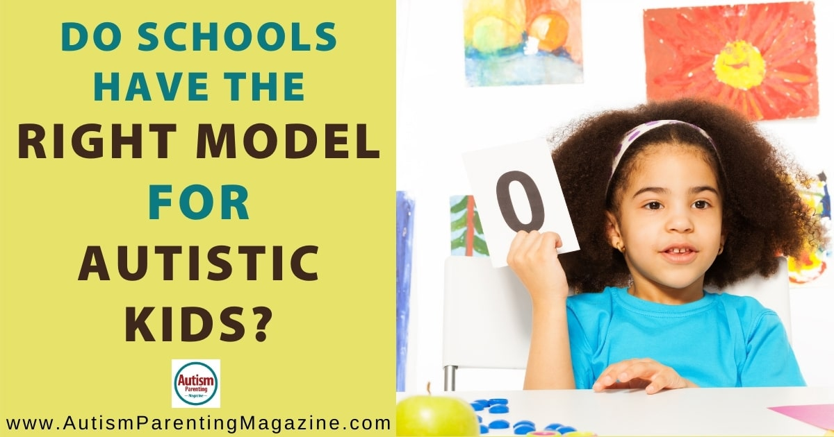 Do Schools Have the Right Model for Autistic Kids?