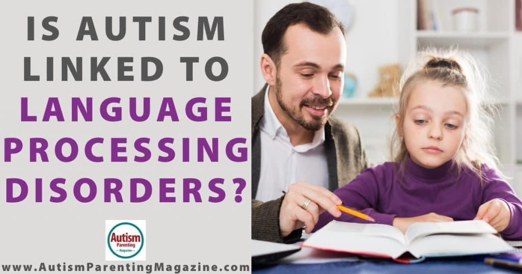 Is Autism Linked to Language Processing Disorders?