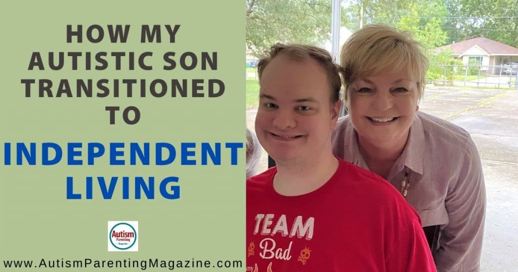 How My Autistic Son Transitioned to Independent Living