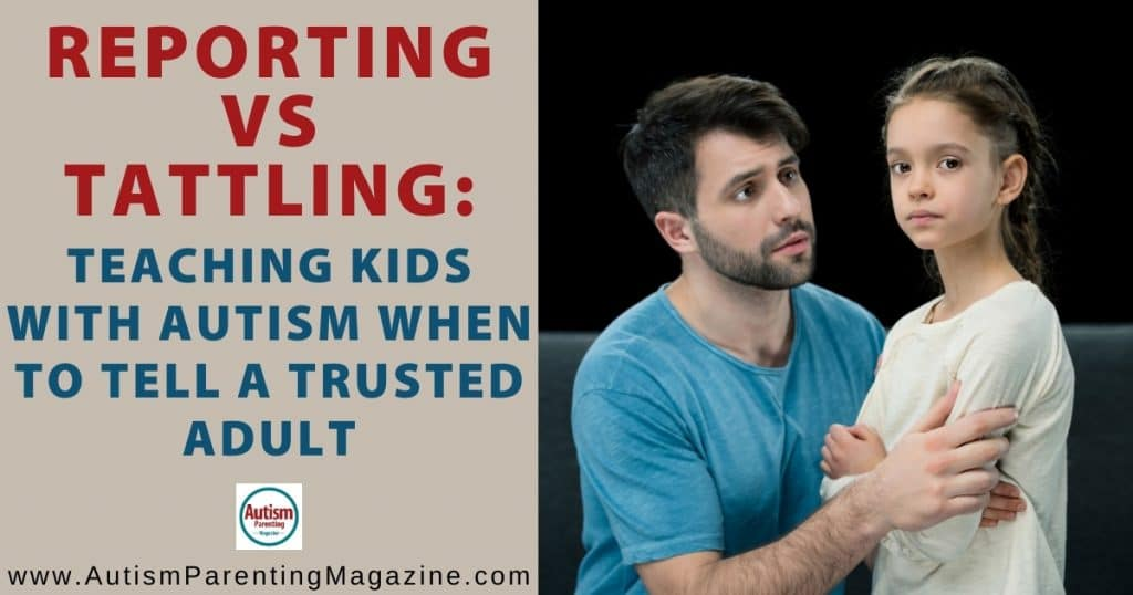 Reporting vs Tattling: Teaching Kids With Autism When to Tell a Trusted Adult