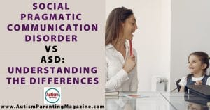 Social Pragmatic Communication Disorder vs ASD: Understanding the Differences