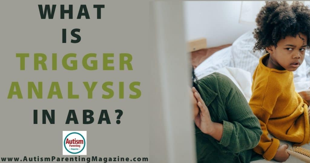What is Trigger Analysis in ABA?