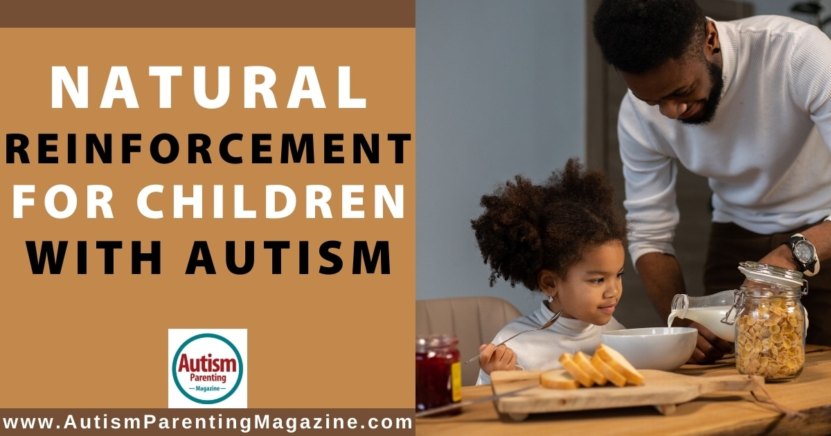 Natural Reinforcement for Children with Autism