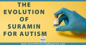 The Evolution of Suramin for Autism