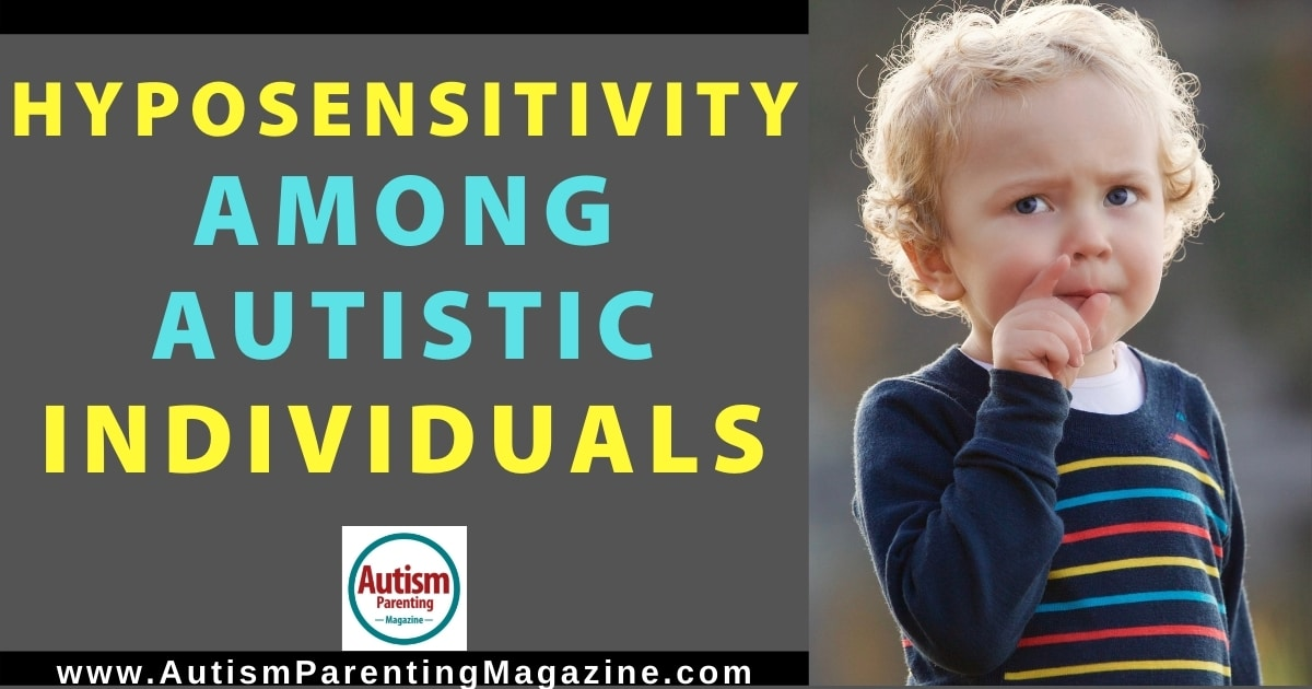Hyposensitivity Among Autistic Individuals