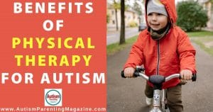 Benefits of Physical Therapy for Autism