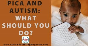 Pica and Autism: What Should You Do?