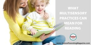 What Multisensory Practices Can Mean for Reading