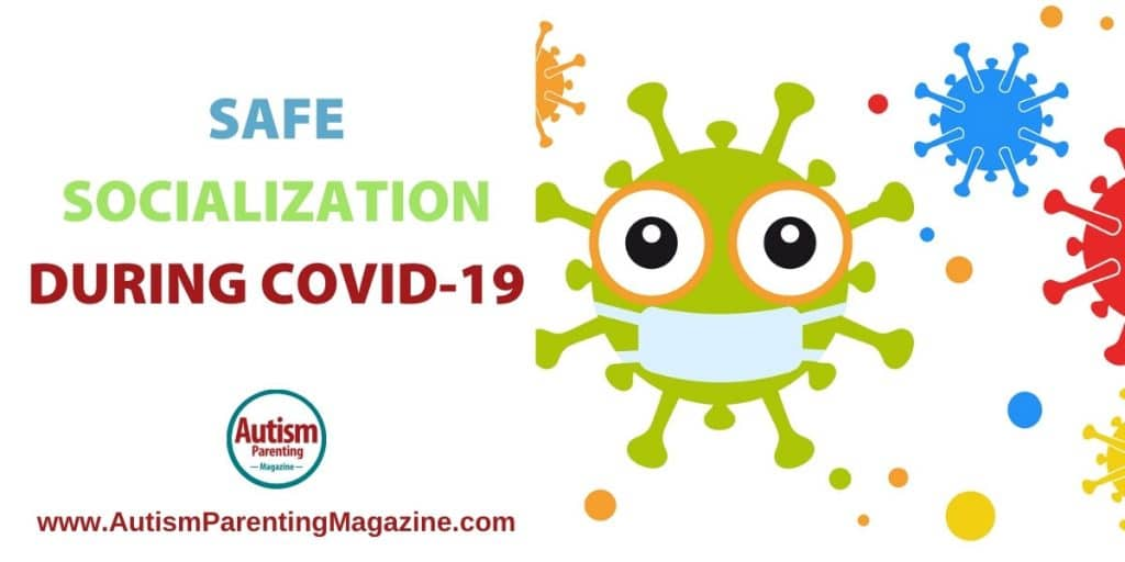 Safe Socialization During COVID-19