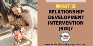 What is Relationship Development Intervention (RDI)? https://www.autismparentingmagazine.com/relationship-development-intervention/