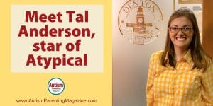 Meet Tal Anderson, Star of Atypical