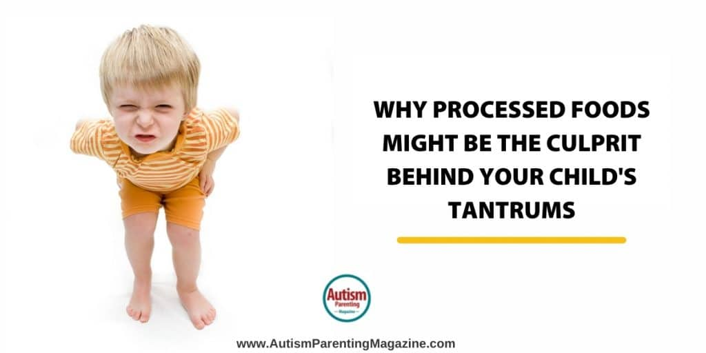 Why Processed Foods Might Be the Culprit Behind Your Child's Tantrums