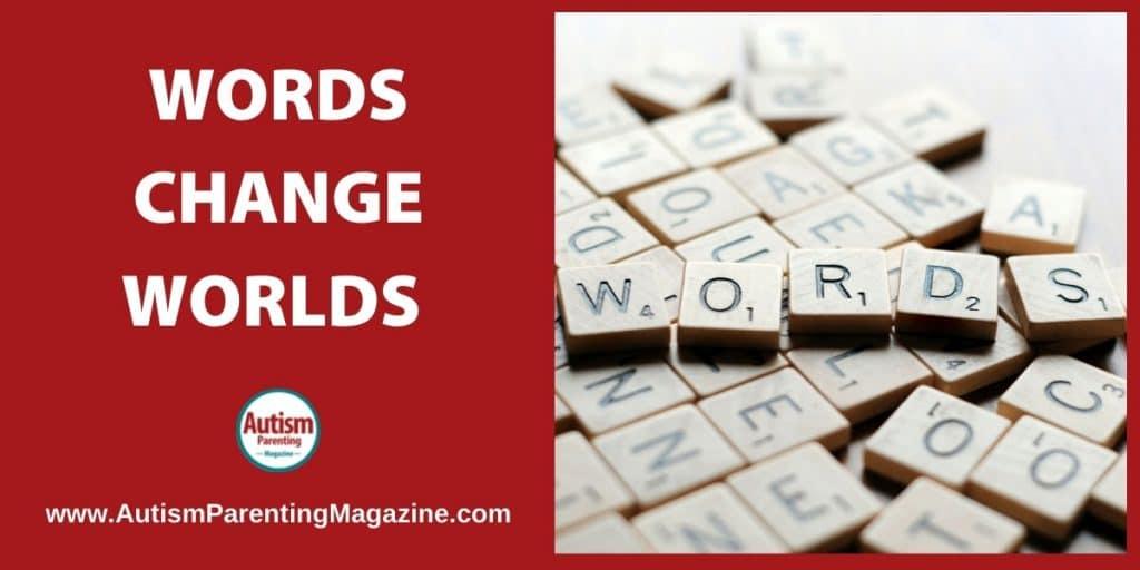 Words Change Worlds
