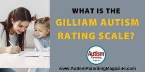 What is the Gilliam Autism Rating Scale? What is the Gilliam Autism Rating Scale? What is the Gilliam Autism Rating Scale? https://www.autismparentingmagazine.com/gilliam-autism-rating-scale