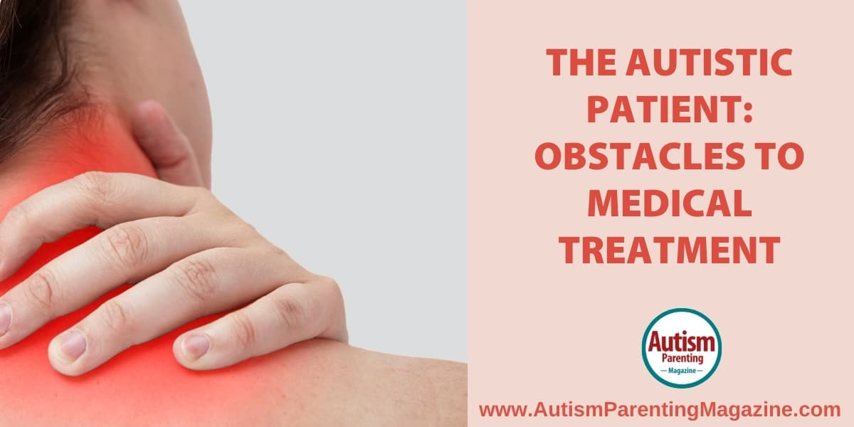 An autistic woman's perspective on why there is much to be done to improve medical intervention for people on the spectrum.