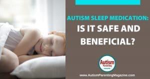 Autism Sleep Medication: Is it Safe and Beneficial? Autism Sleep Medication: Is it Safe and Beneficial? https://www.autismparentingmagazine.com/autism-sleep-medication/
