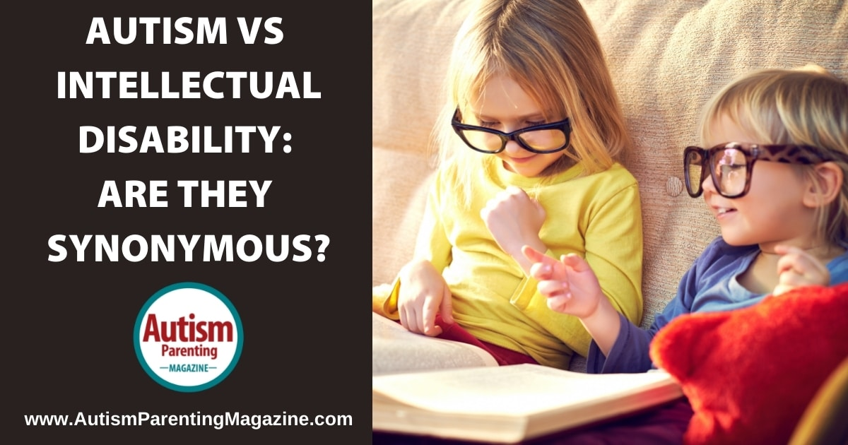 Autism vs intellectual disability: Are they synonymous?