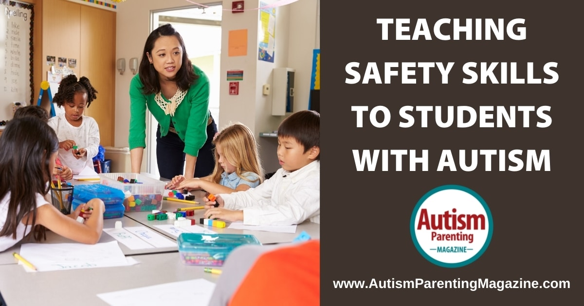 Teaching Safety Skills to Students with Autism